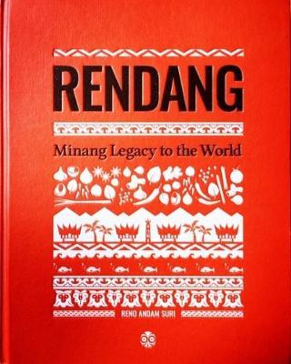 Rendang: Minang Legacy to the World (Hardback)