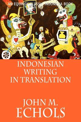 Indonesian Writing in Translation (Paperback)