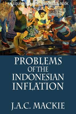 Problems of the Indonesian Inflation (Paperback)