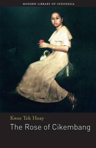 The Rose of Cikembang (Paperback)