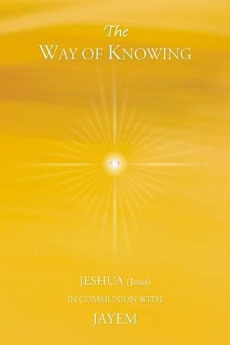The Way of Knowing (Paperback)