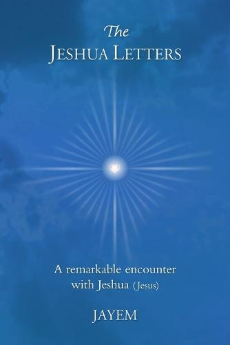 The Jeshua Letters (Paperback)