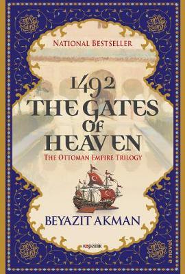 The Gates of Heaven: The Ottoman Empire Trilogy (Hardback)