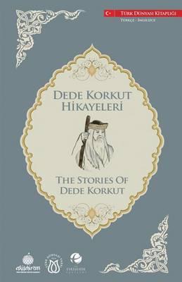 The Stories of Dede Korkut: Dede Korkut - Dede Korkut-English 6 (Paperback)