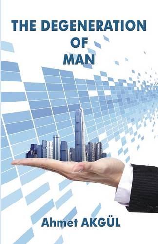 The Degeneration of Man (Paperback)