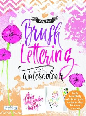 Brush Lettering and Watercolour (Paperback)
