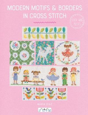 Modern Motifs & Borders in Cross Stitch (Paperback)