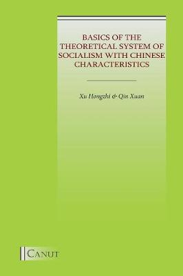 Basics of the Theoretical System of Socialism with Chinese Characteristics (Paperback)