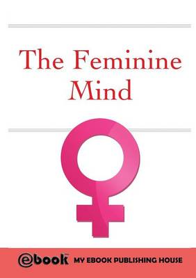 The Feminine Mind (Paperback)
