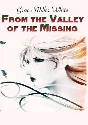 From the Valley of the Missing (Paperback)