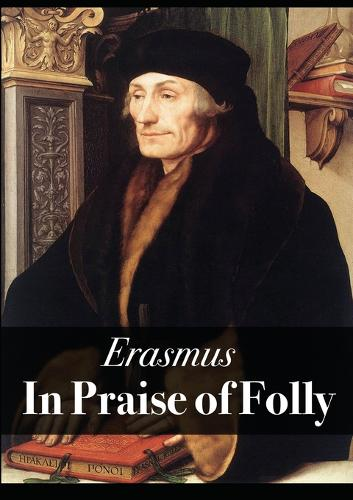 In Praise of Folly (Paperback)
