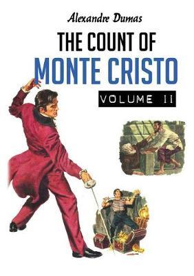 The Count of Monte Cristo: Volume 2 of 2 - Volume 2 (Paperback)