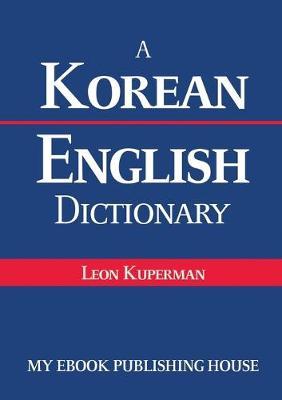 A Korean - English Dictionary (Paperback)