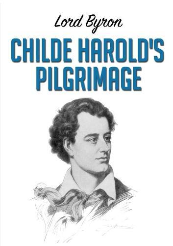Childe Harold's Pilgrimage (Paperback)