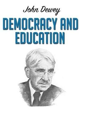 Democracy and Education (Paperback)