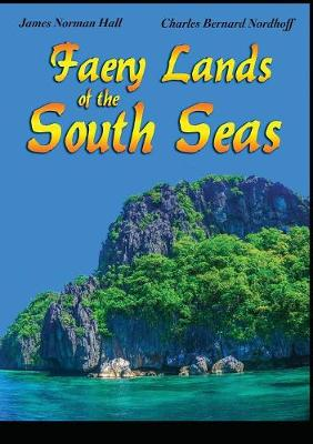 Faery Lands of the South Seas (Paperback)