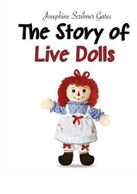 The Story of Live Dolls (Paperback)