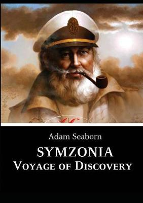 Symzonia: Voyage of Discovery (Paperback)