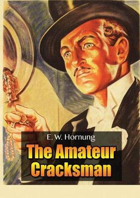Raffles: The Amateur Cracksman (Paperback)