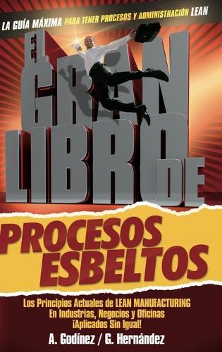 El Gran Libro de Los Procesos Esbeltos (Hardback)
