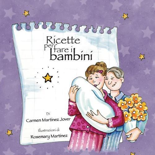 Ricette Per Fare I Bambini (Paperback)