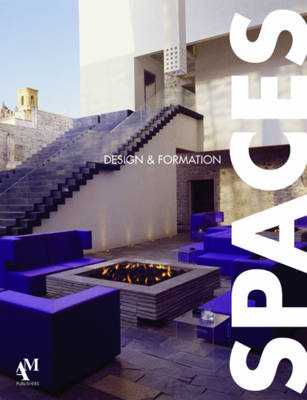 Spaces: Design and Formation (Hardback)