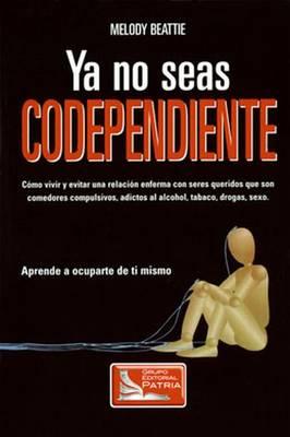 Ya No Seas Codependiente (Paperback)