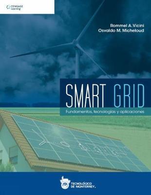 Smart Grid: Fundamentos, Tecnologias y Aplicaciones (Paperback)