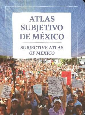 Subjective Atlas of Mexico (Paperback)