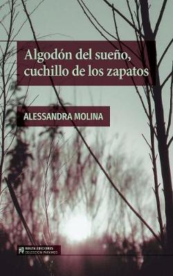Algodon del Sueno, Cuchillo de Los Zapatos - Coleccion Paramos (Paperback)