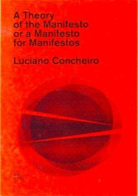 A Theory of the Manifesto (Paperback)