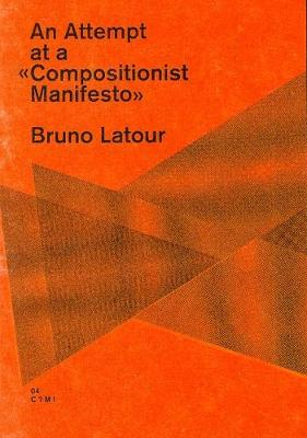 An Attempt at a Compositionist Manifesto (Paperback)