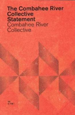 The Combahee River Collective Statement (Paperback)