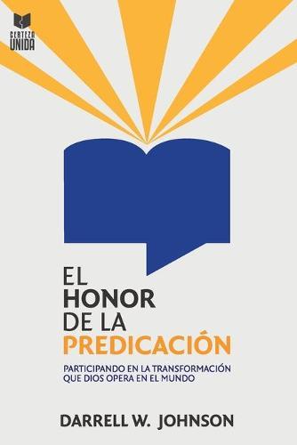 El Honor de la Predicacion (Paperback)
