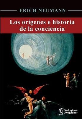 Los Or genes E Historia de la Conciencia - Colecci n Psicolog a Profunda 1 (Paperback)