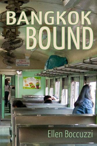 Bangkok Bound (Paperback)