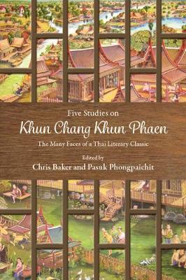 Five Studies on Khun Chang Khun Phaen: The Many Faces of a Thai Literary Classic (Paperback)