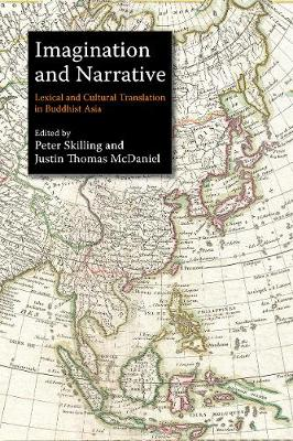 Imagination and Narrative: Lexical and Cultural Translation in Buddhist Asia (Paperback)