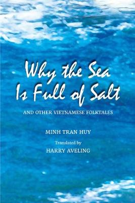 Why the Sea Is Full of Salt and Other Vietnamese Folktales (Paperback)