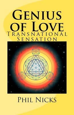 Genius of Love: Transnational Sensation (Paperback)