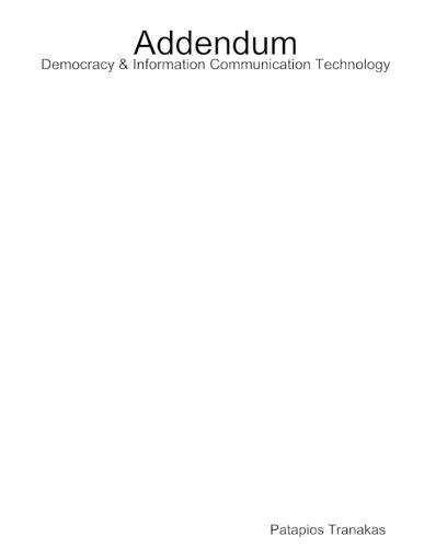 Addendum Democracy & Information Communication Technology (Paperback)
