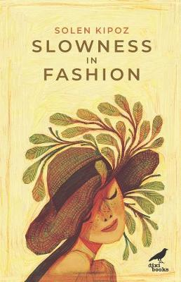 Slowness in Fashion (Paperback)