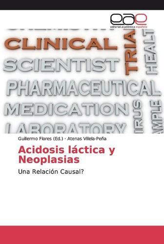 Acidosis lactica y Neoplasias (Paperback)