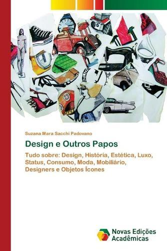 Design e Outros Papos (Paperback)
