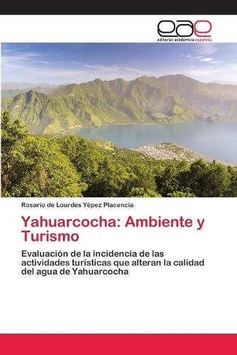 Yahuarcocha: Ambiente y Turismo (Paperback)