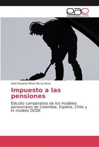 Impuesto a las pensiones (Paperback)
