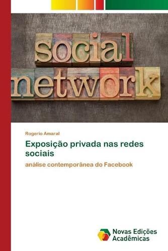 Exposicao privada nas redes sociais (Paperback)