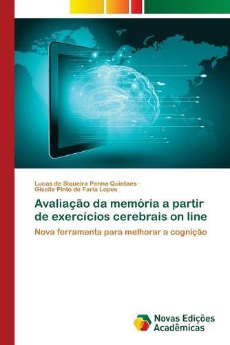 Avaliacao da memoria a partir de exercicios cerebrais on line (Paperback)