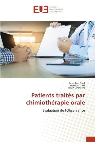 Patients traites par chimiotherapie orale (Paperback)