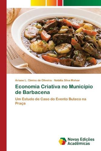 Economia Criativa no Municipio de Barbacena (Paperback)